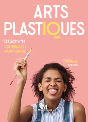 Couverture Les activités culturelles à Montfermeil : Arts plastiques